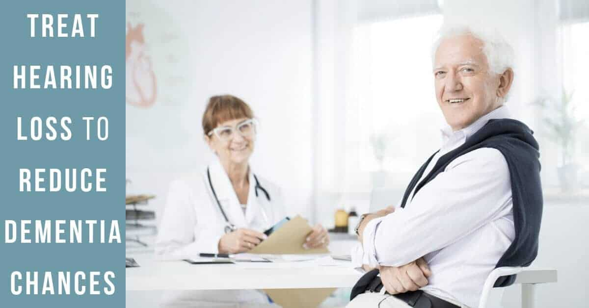 Treat Hearing Loss to Reduce Dementia Chances