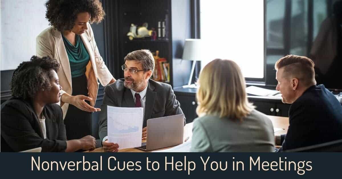 Nonverbal Cues to Help You in Meetings