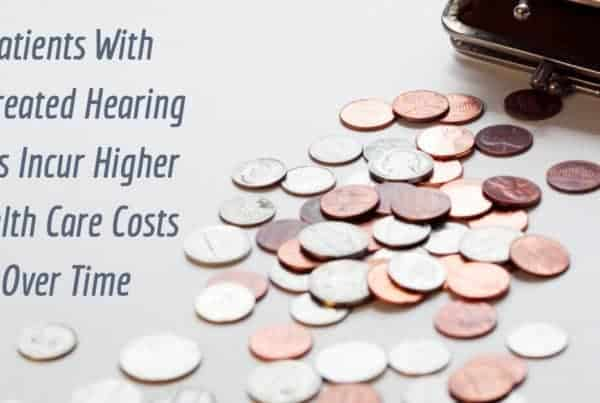 Patients with Untreated Hearing Loss Incur Higher Health Care Costs Over Time