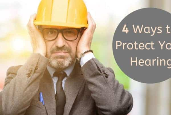 4 Ways to Protect Your Hearing