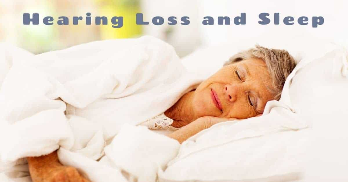 Hearing Loss and Sleep